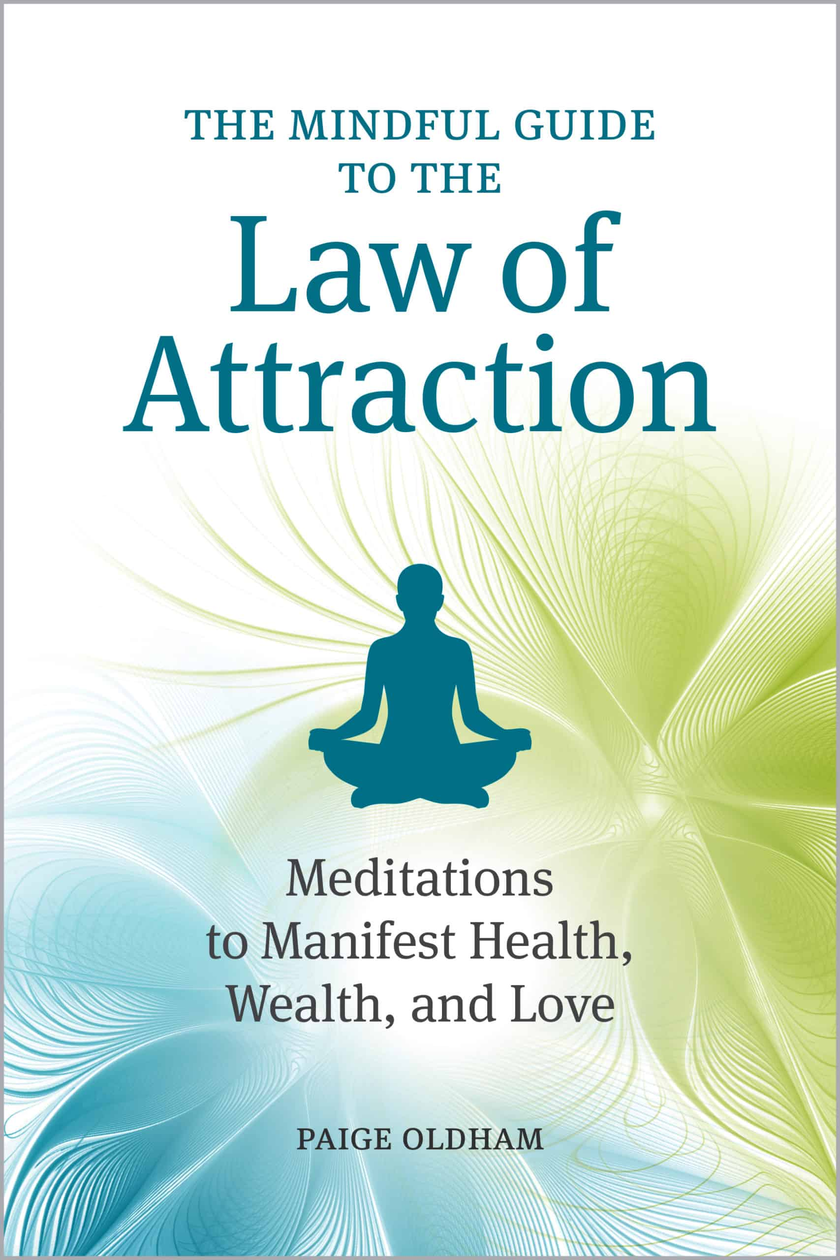 The Mindful Guide to the Law of Attraction