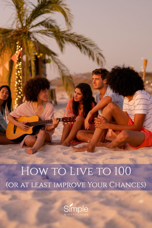 How to Live to 100